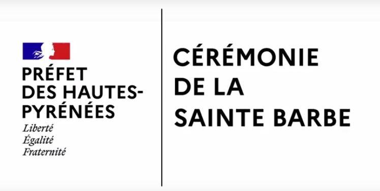Hommage du Préfet des Hautes-Pyrénées à l'occasion de la Sainte-Barbe